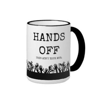 Hands off my mug! ringer coffee mug