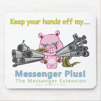 Hands Off My Plus! Mouse Pad