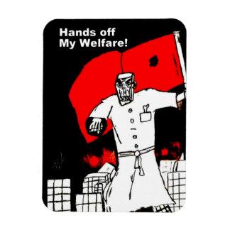 Hands off my Welfare fridge magnet