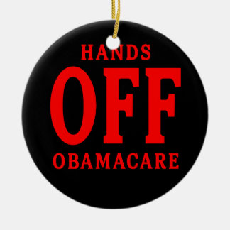 HANDS OFF OBAMACARE Double-Sided CERAMIC ROUND CHRISTMAS ORNAMENT