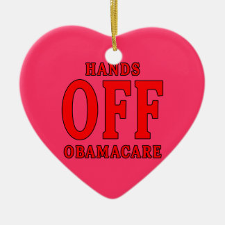 HANDS OFF OBAMACARE Double-Sided HEART CERAMIC CHRISTMAS ORNAMENT