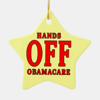 HANDS OFF OBAMACARE Double-Sided STAR CERAMIC CHRISTMAS ORNAMENT