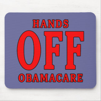 HANDS OFF OBAMACARE MOUSE PAD