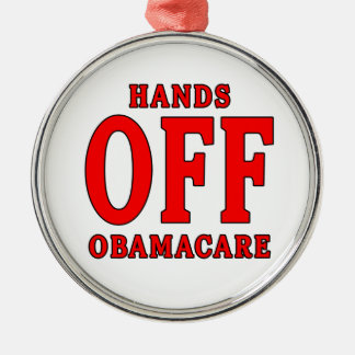 HANDS OFF OBAMACARE ROUND METAL CHRISTMAS ORNAMENT