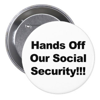 Hands Off Our Social Security! Button