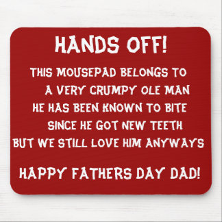Hands Off Pops Pad!  Mousepad for Fathers Day