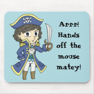 Hands off the booty! - Pirate mouse mat Mouse Pad