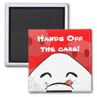 Hands off the cake! 2 inch square magnet