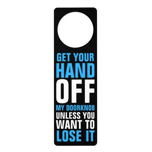 Hands Off The Doorknob Funny Warning Door Knob Hangers