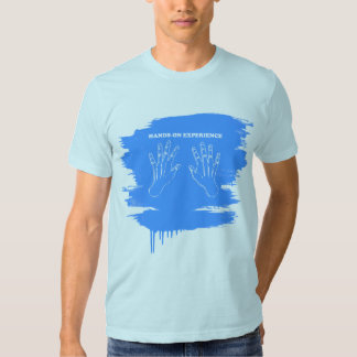 Hands-on experience t shirts