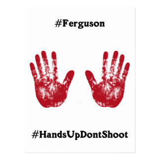 Hands Up Don't Shoot, Hashtag for Ferguson, Mo. Postcard
