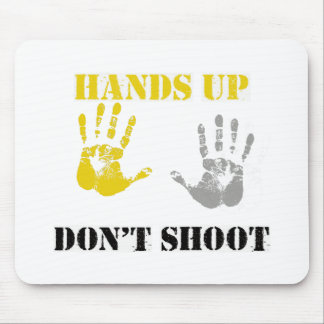 HANDS UP DONT SHOOT.png Mouse Pad