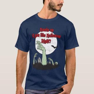Hands up if you like Halloween Night?, T-Shirt