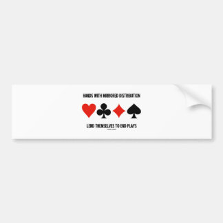 Hands With Mirrored Distribution Lend To End Plays Car Bumper Sticker