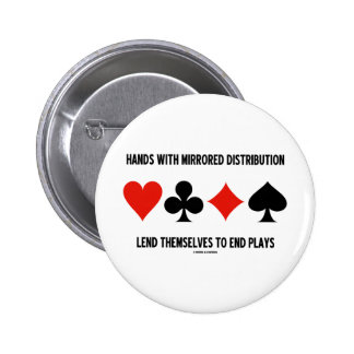 Hands With Mirrored Distribution Lend To End Plays 2 Inch Round Button