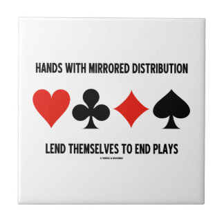 Hands With Mirrored Distribution Lend To End Plays Tile