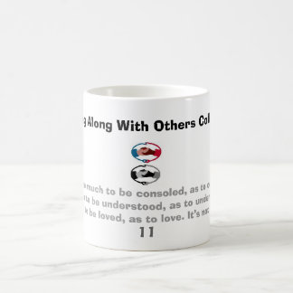 handshake, Do not seek so much to be consoled, ... Classic White Coffee Mug