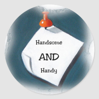 Handsome AND Handy Classic Round Sticker