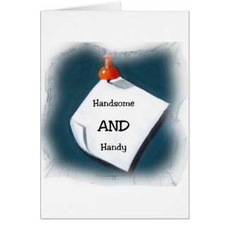 Handsome AND Handy Greeting Card