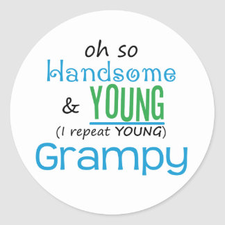 Handsome and Young Grampy Classic Round Sticker