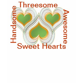 Handsome Awesome Threesome Sweet Hearts zazzle_shirt