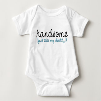 handsome just like my daddy! baby bodysuit