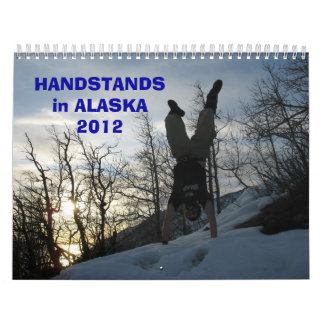HANDSTANDS en ALASKA 2012 Calendarios