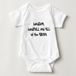 handSUM, handFULL and ALL of the ABOVE Baby Bodysuit
