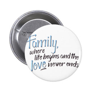 Handwritten Family Quote Pinback Button