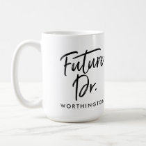 Handwritten Future Dr. Coffee Mug