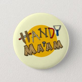 Handy Ma'am Pinback Button