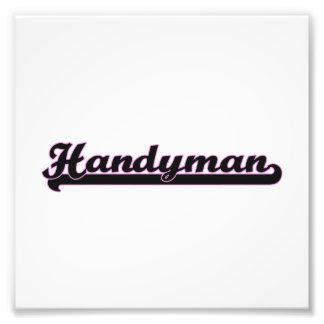 Handyman Classic Job Design Photo Print