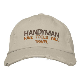 HANDYMAN -  HAVE TOOLS WILL TRAVEL EMBROIDERED BASEBALL HAT