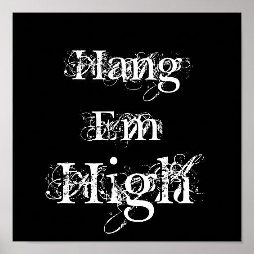 Hang, Em, High Print