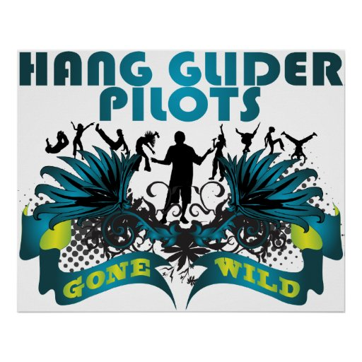 Hang Glider Pilots Gone Wild Posters