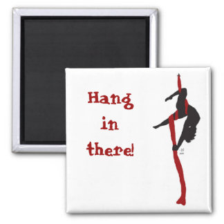 Hang in there! 2 inch square magnet