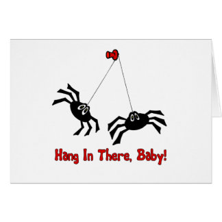 Hang In There, Baby! Spider Card