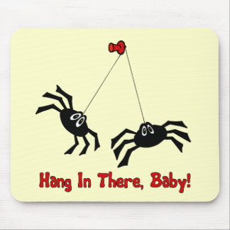Hang In There, Baby! Spider Mouse Pad