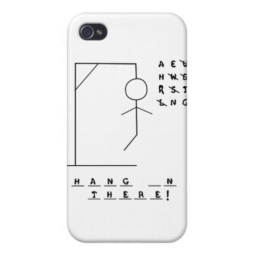 """Hang In There!"" Hangman Game iPhone 4 Cases"