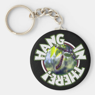 Hang In There Key Chain
