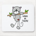 Hang In There Kitty Mousepad