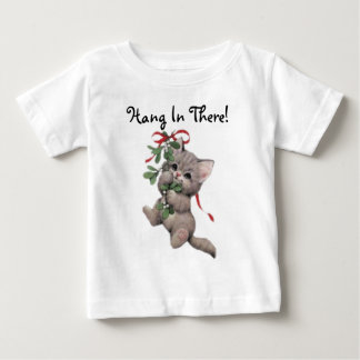 Hang In There Mistletoe Kitten Baby T-Shirt