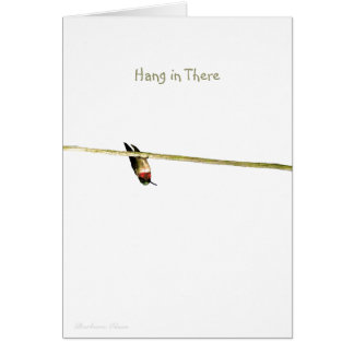 """Hang in There"": Neighborhood is Roosting for You Card"