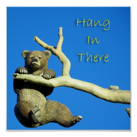 hang in there poster