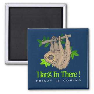 Hang in there Sloth on a Tree Branch 2 Inch Square Magnet