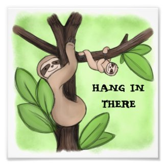 Hang in There Sloth Print