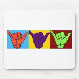 Hang loose ASL design Mouse Pad