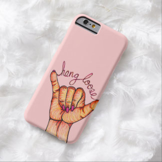 Hang Loose Hand Barely There iPhone 6 Case