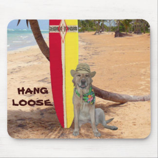 Hang Loose. Mouse Pad
