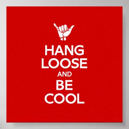Hang Loose Poster
